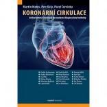 Koronární cirkulace (Od koronární fyziologie po moderní diagnostické techniky)
